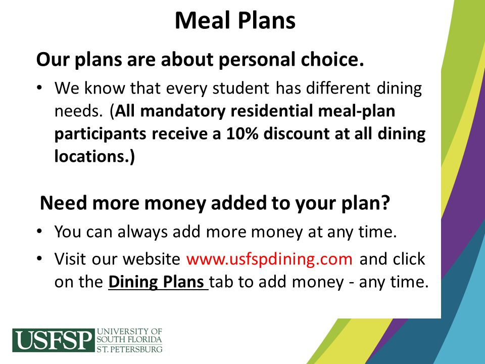 Meal Plans Our plans are about personal choice.