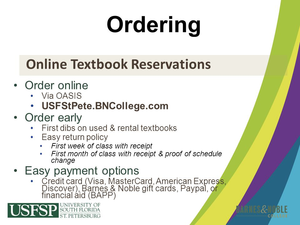 Ordering Online Textbook Reservations Order online Order early