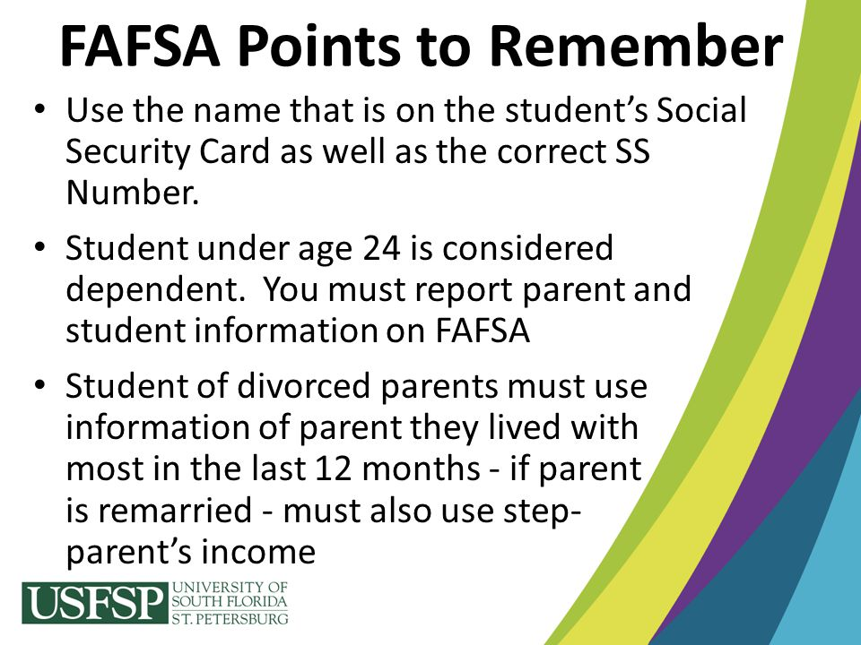 FAFSA Points to Remember