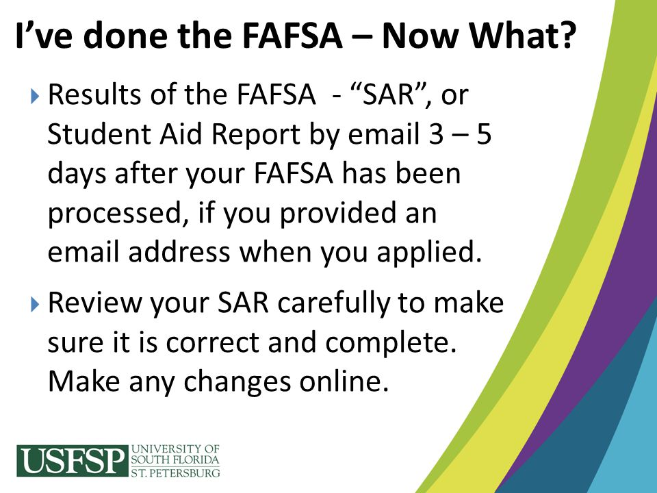 I've done the FAFSA – Now What
