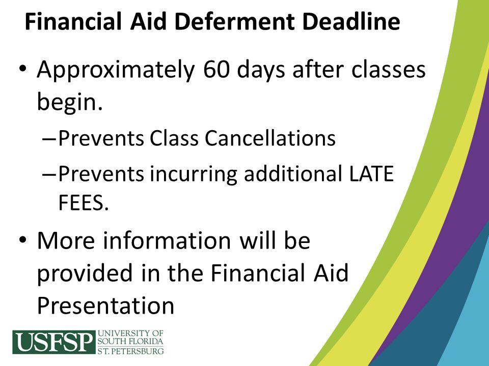 Financial Aid Deferment Deadline