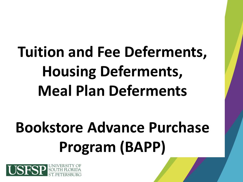 Tuition and Fee Deferments, Bookstore Advance Purchase Program (BAPP)