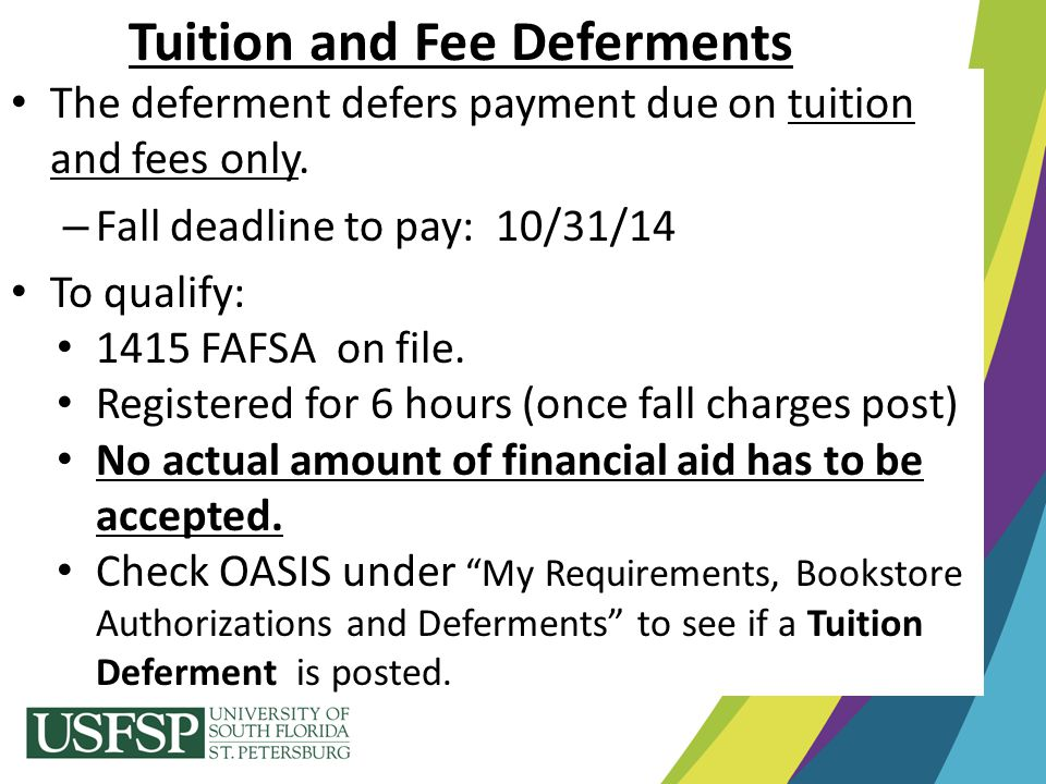 Tuition and Fee Deferments