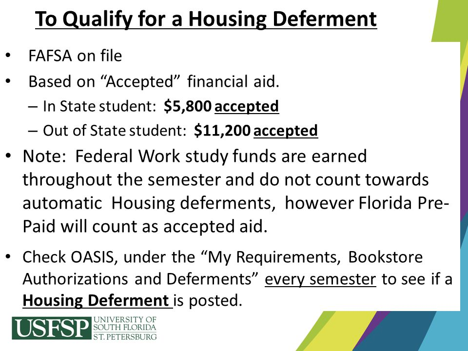 To Qualify for a Housing Deferment