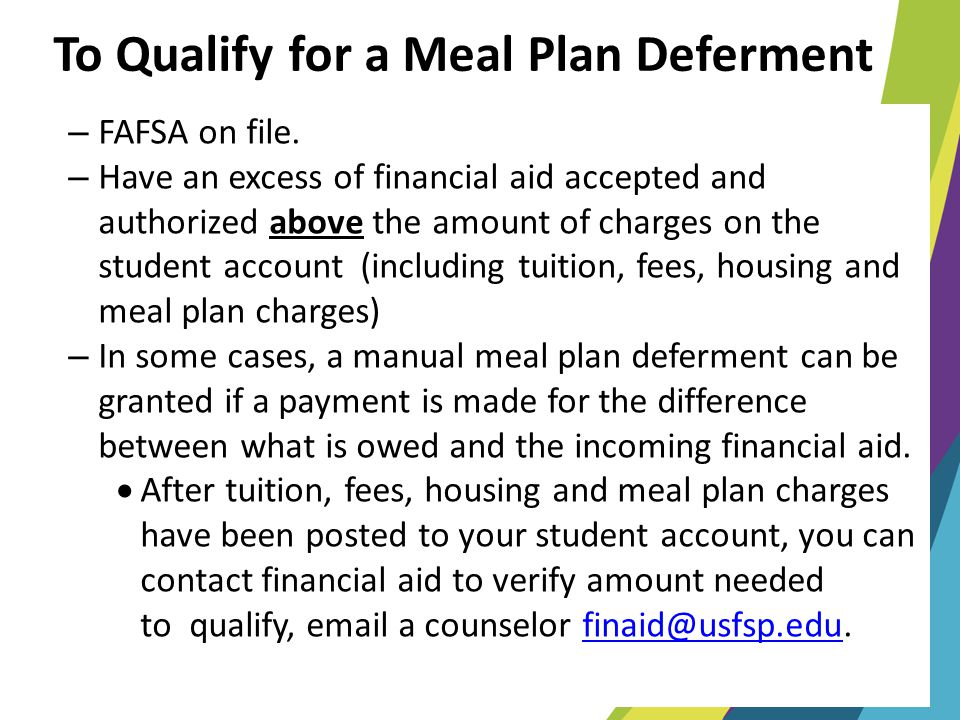 To Qualify for a Meal Plan Deferment