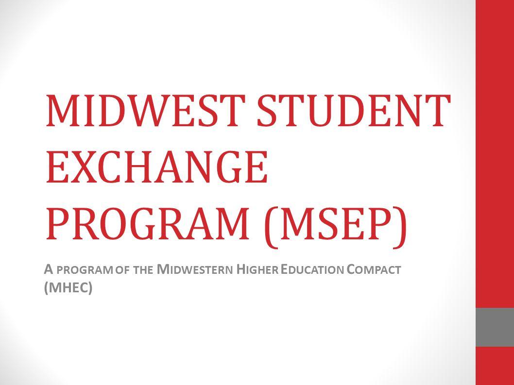MIDWEST STUDENT EXCHANGE PROGRAM (MSEP)