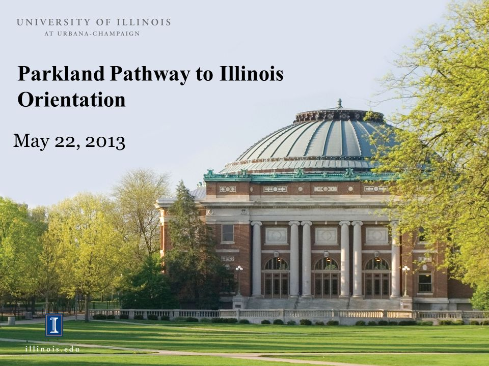 Parkland Pathway to Illinois Orientation
