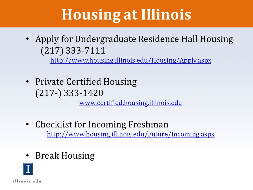 Housing at Illinois Apply for Undergraduate Residence Hall Housing