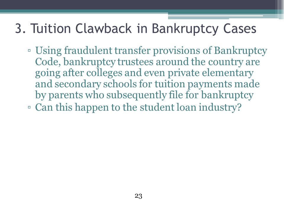 3. Tuition Clawback in Bankruptcy Cases