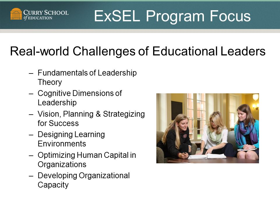 ExSEL Program Focus Real-world Challenges of Educational Leaders