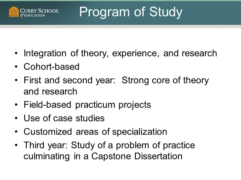 Program of Study Integration of theory, experience, and research