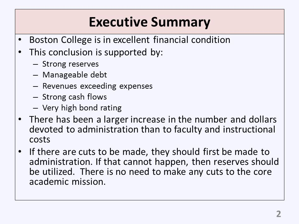 Executive Summary Boston College is in excellent financial condition
