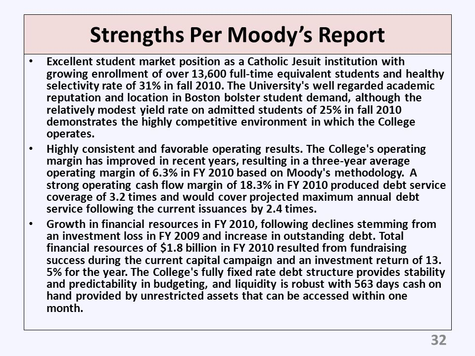 Strengths Per Moody's Report