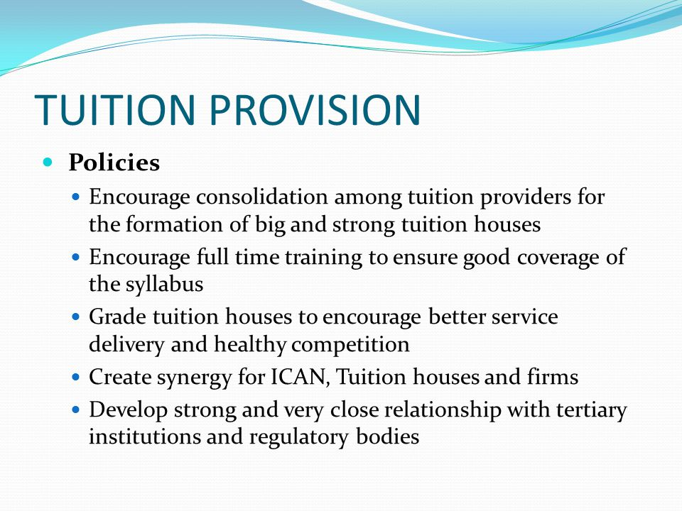 TUITION PROVISION Policies