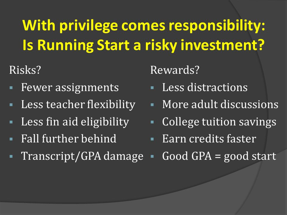 With privilege comes responsibility: Is Running Start a risky investment