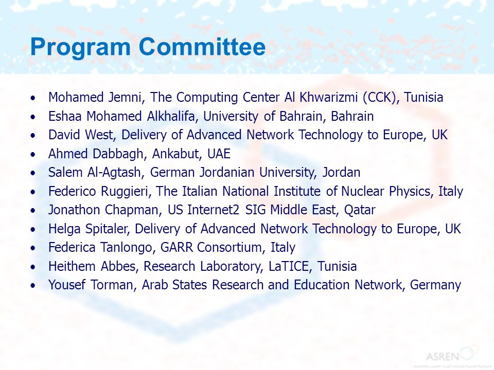 Program Committee Mohamed Jemni, The Computing Center Al Khwarizmi (CCK), Tunisia. Eshaa Mohamed Alkhalifa, University of Bahrain, Bahrain.