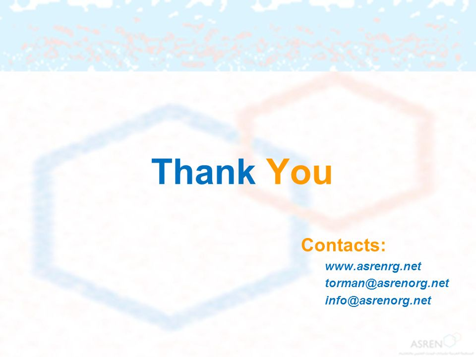 Thank You Contacts: www.asrenrg.net torman@asrenorg.net