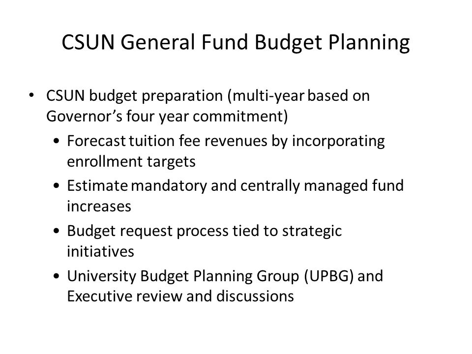 CSUN General Fund Budget Planning