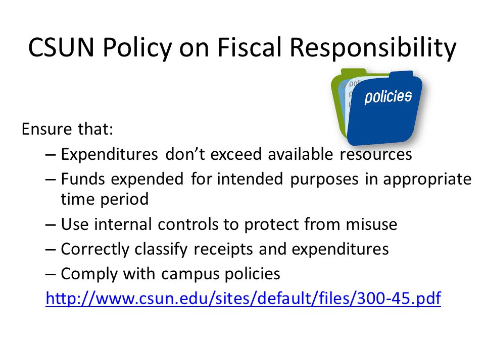 CSUN Policy on Fiscal Responsibility