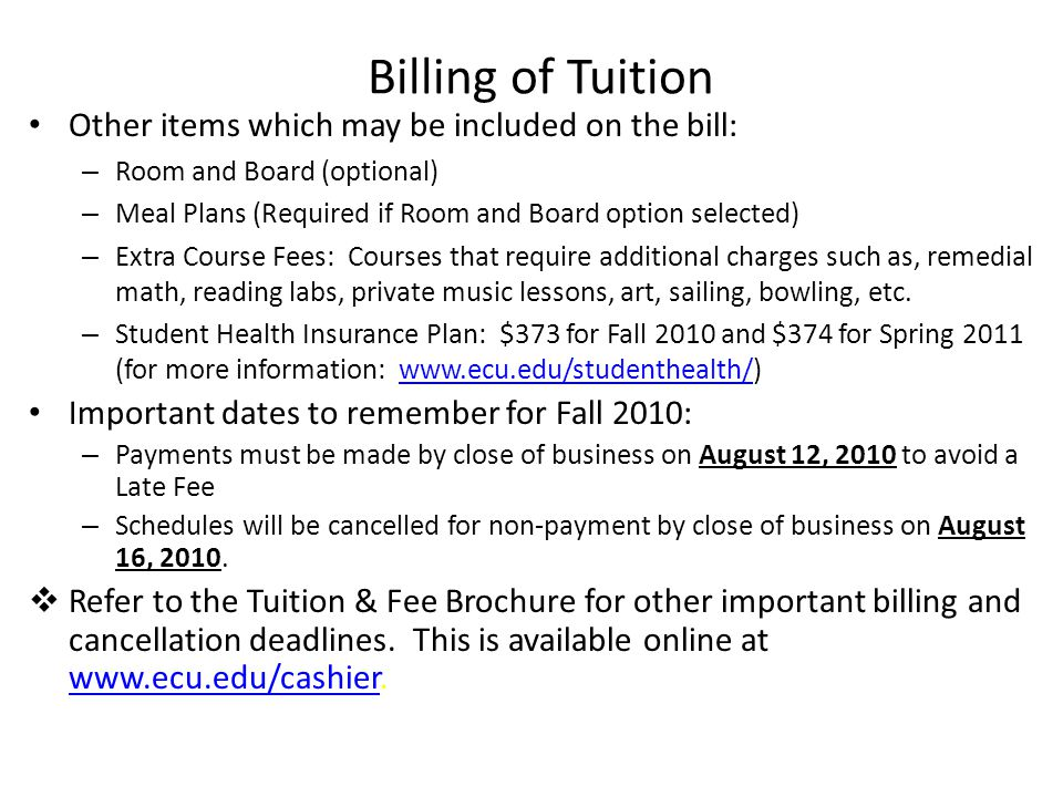 Billing of Tuition Other items which may be included on the bill: