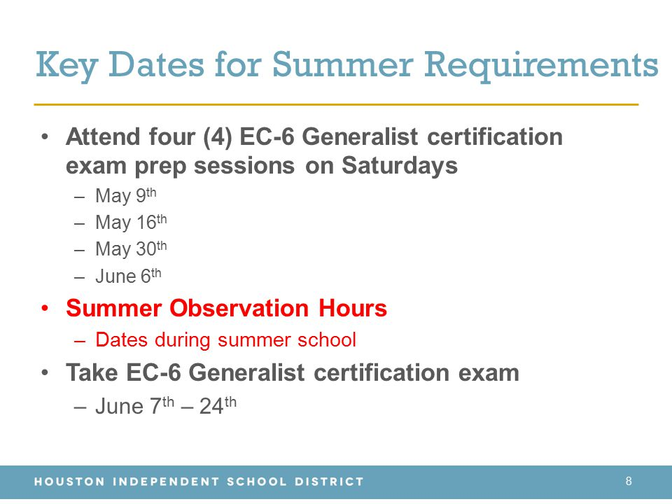 Key Dates for Summer Requirements