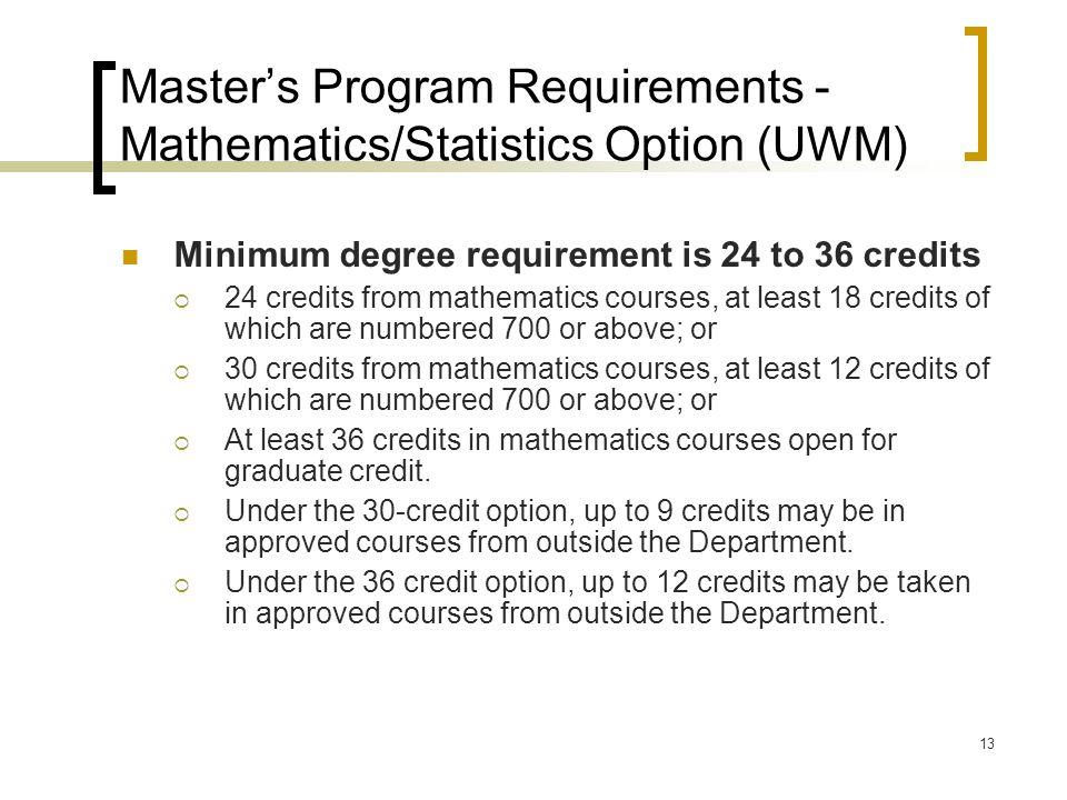 Master's Program Requirements - Mathematics/Statistics Option (UWM)
