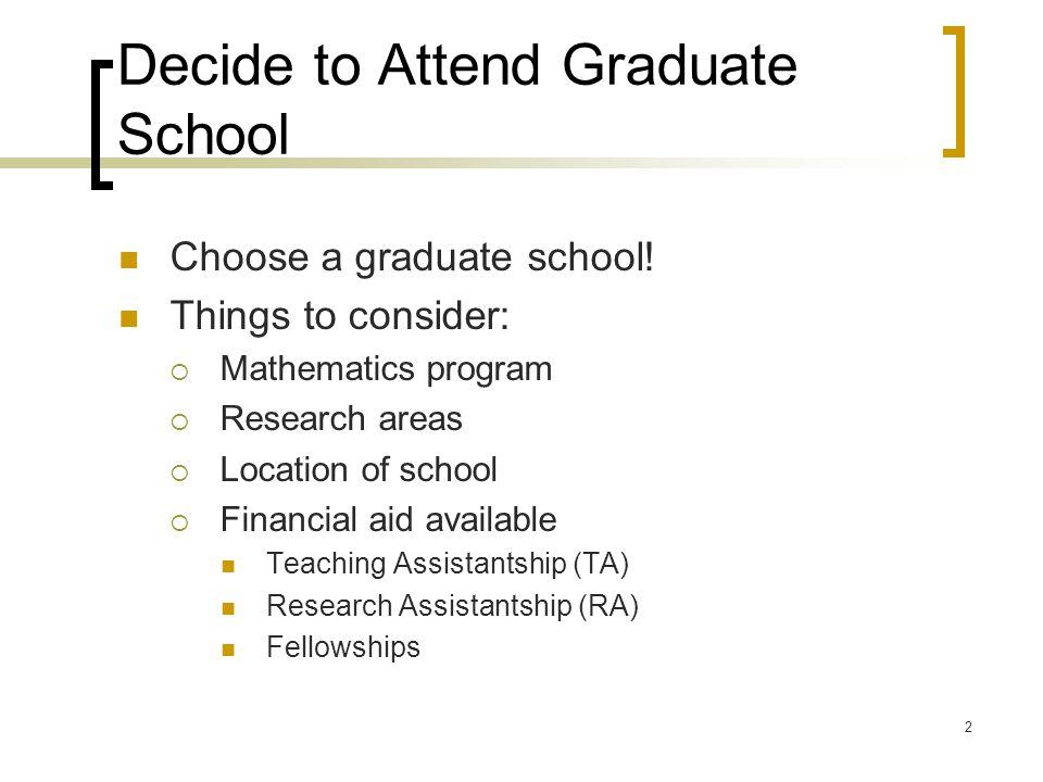 Decide to Attend Graduate School