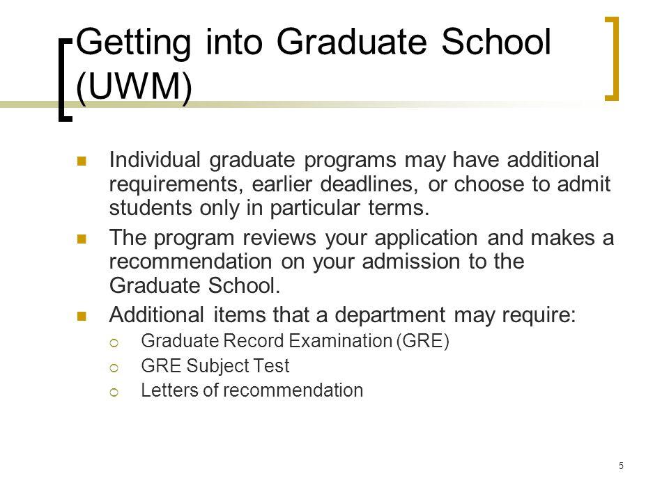 Getting into Graduate School (UWM)
