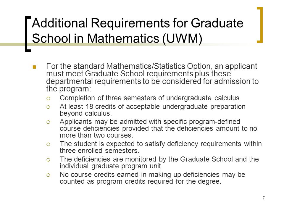 Additional Requirements for Graduate School in Mathematics (UWM)