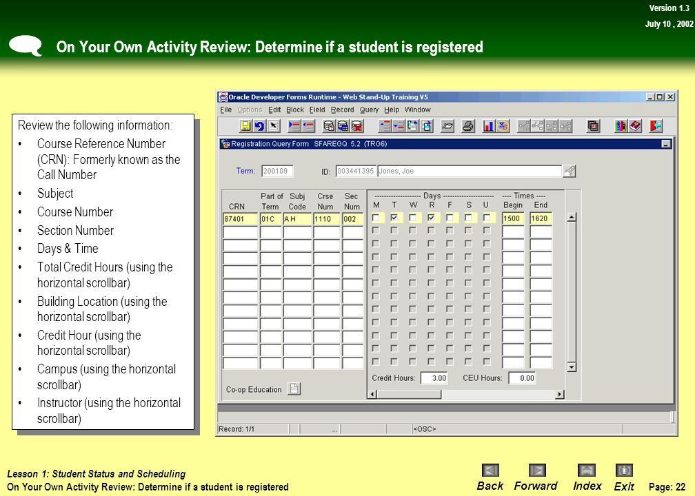 On Your Own Activity Review: Determine if a student is registered