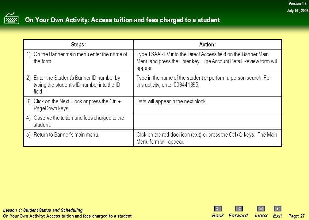 On Your Own Activity: Access tuition and fees charged to a student