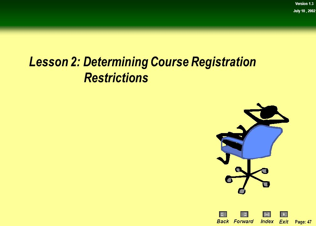 Lesson 2: Determining Course Registration Restrictions