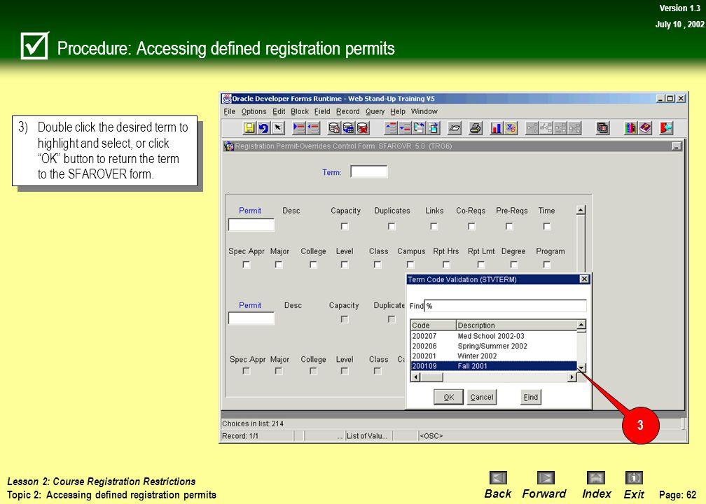 Procedure: Accessing defined registration permits