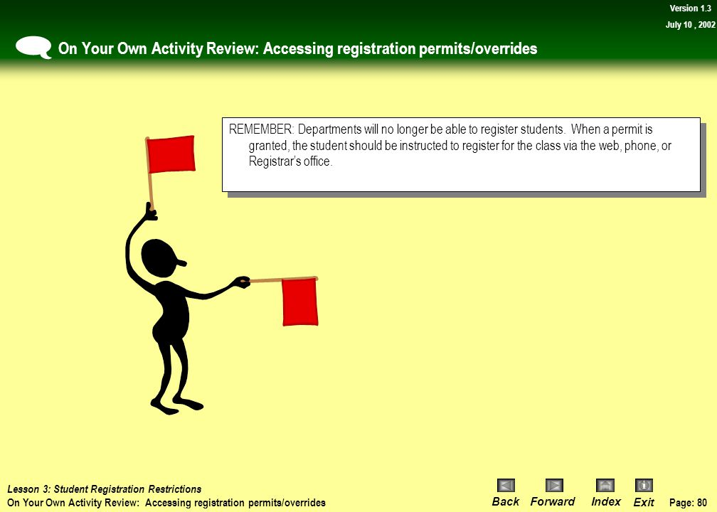 On Your Own Activity Review: Accessing registration permits/overrides