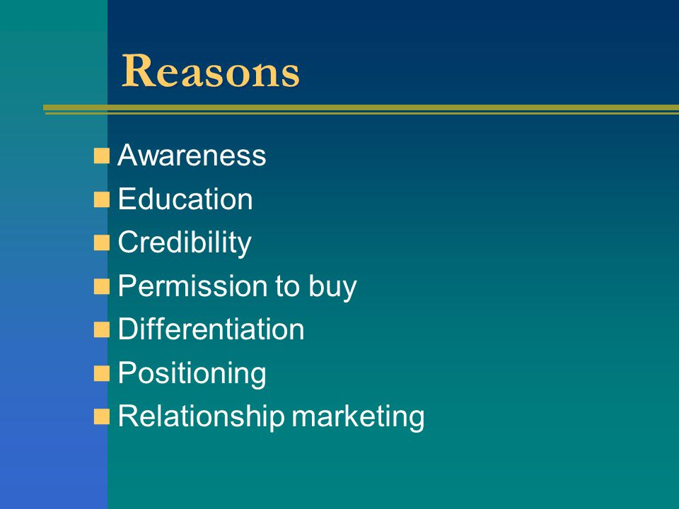 Reasons Awareness Education Credibility Permission to buy