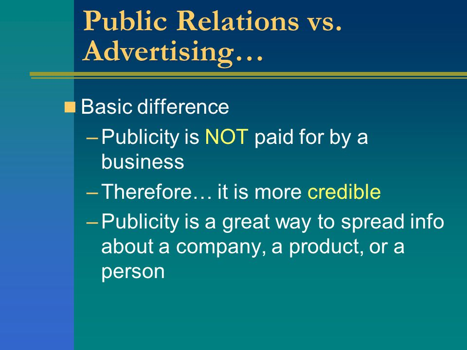 Public Relations vs. Advertising…