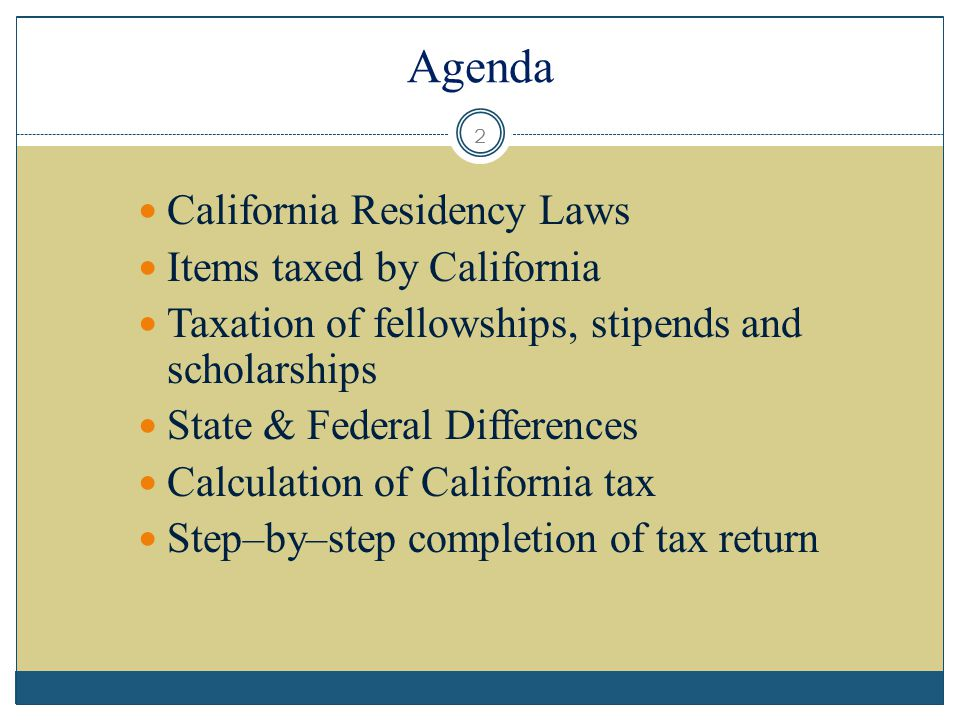 Agenda California Residency Laws Items taxed by California