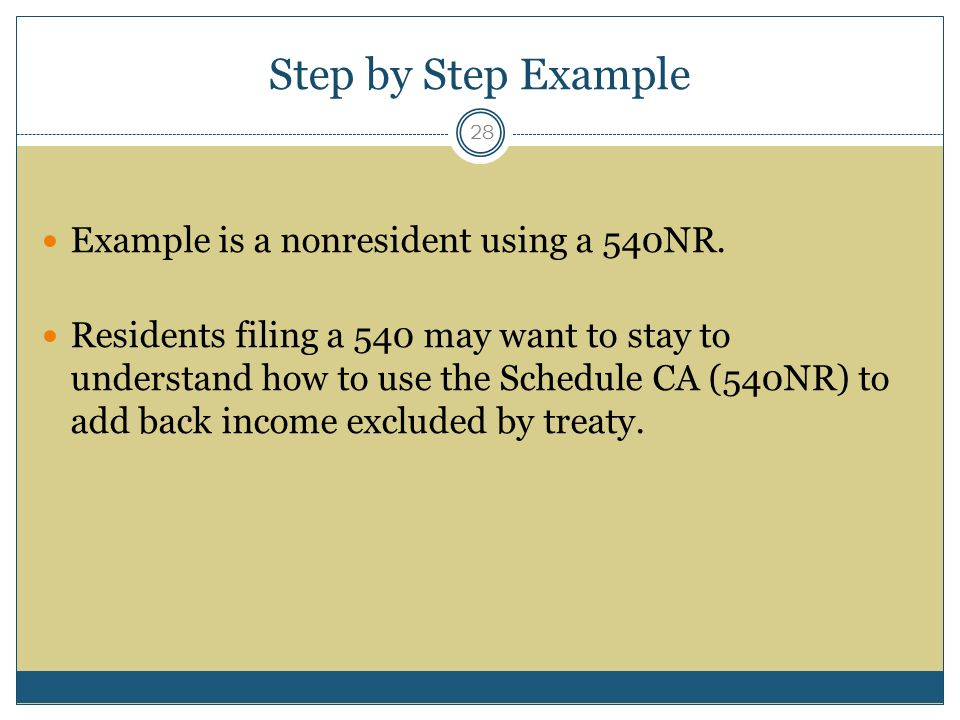Step by Step Example Example is a nonresident using a 540NR.