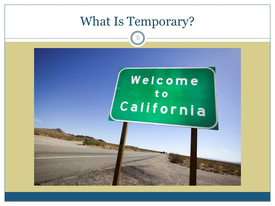 What Is Temporary