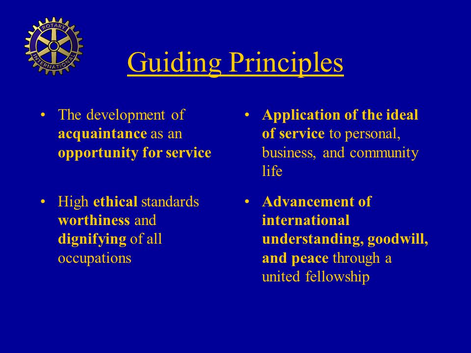 Guiding Principles The development of acquaintance as an opportunity for service.