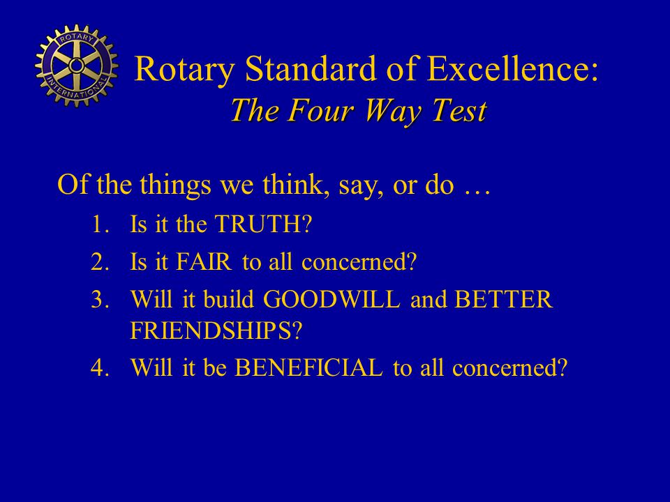 Rotary Standard of Excellence: The Four Way Test
