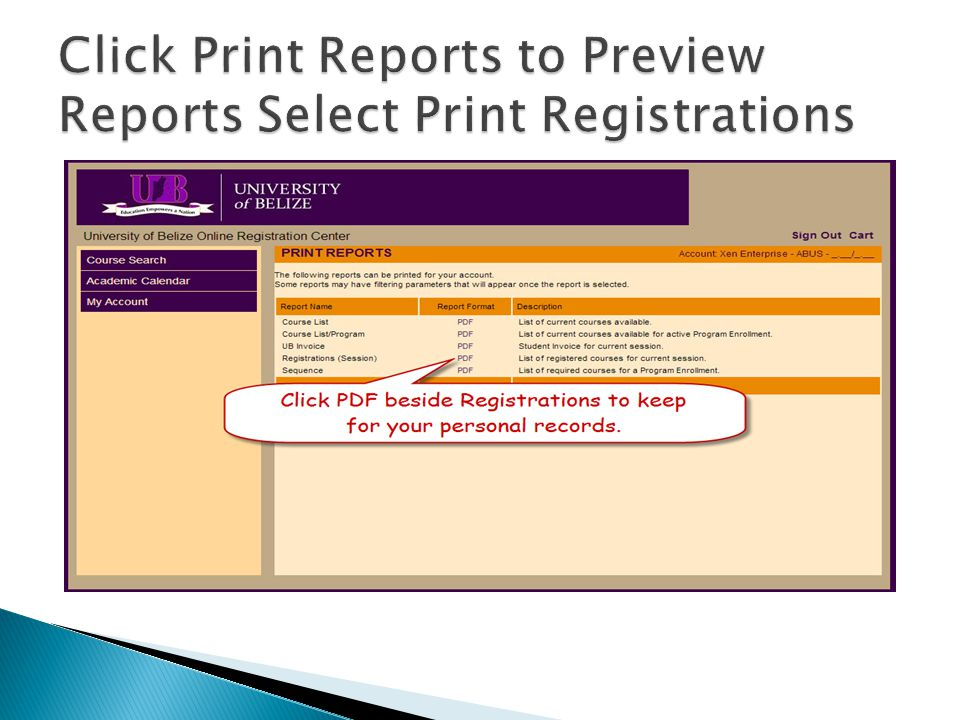 Click Print Reports to Preview Reports Select Print Registrations