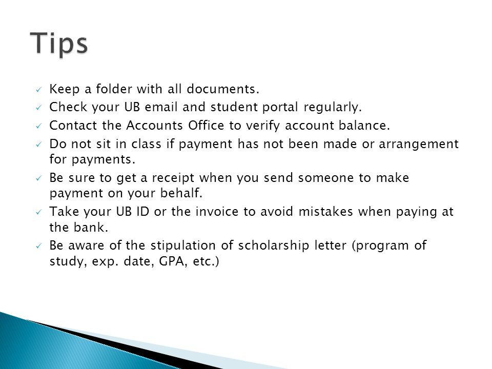 Tips Keep a folder with all documents.