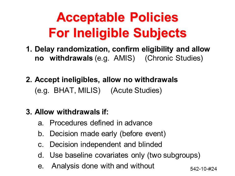Acceptable Policies For Ineligible Subjects