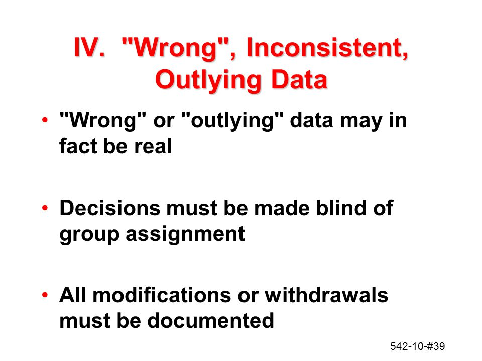 IV. Wrong , Inconsistent, Outlying Data
