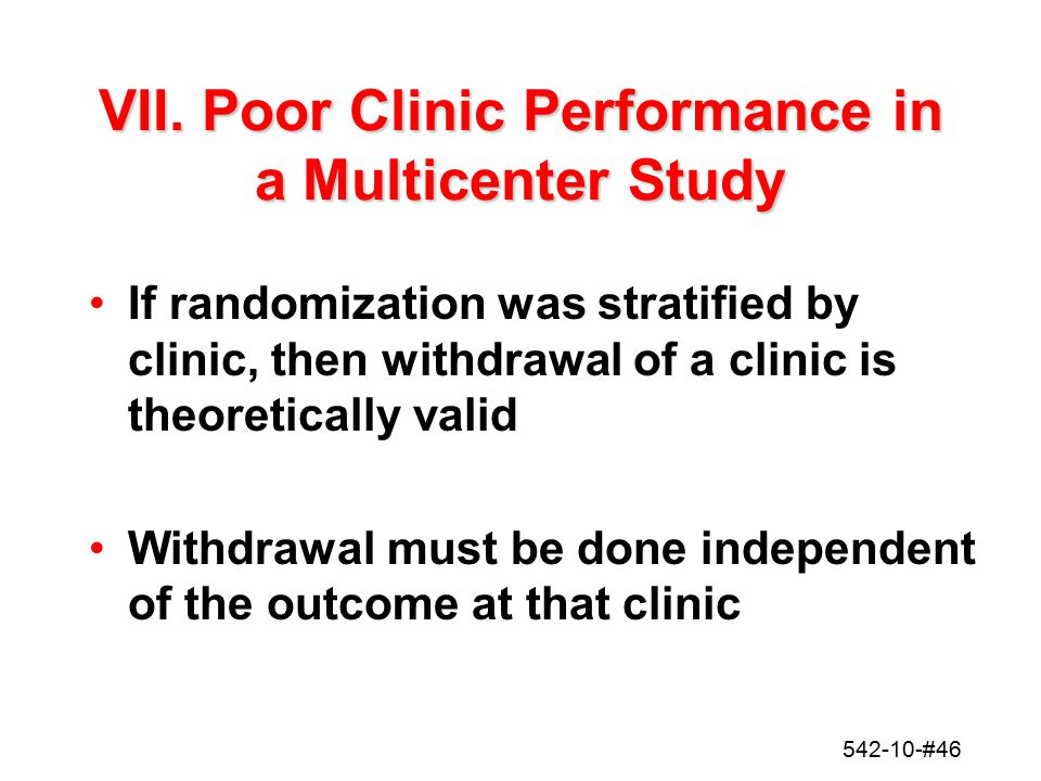 VII. Poor Clinic Performance in a Multicenter Study