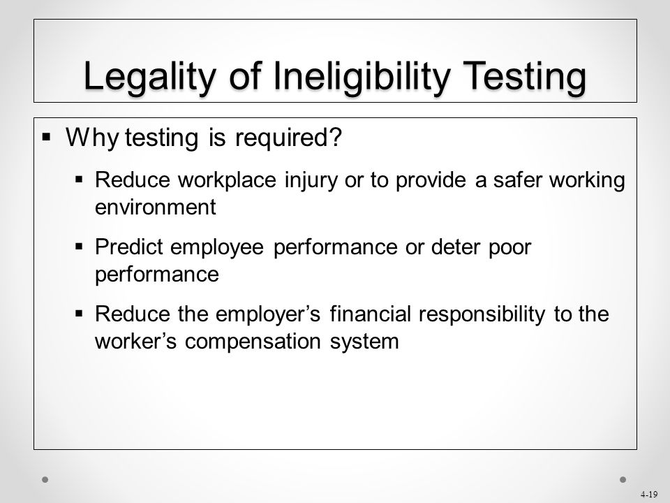 Legality of Ineligibility Testing