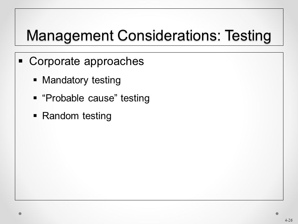 Management Considerations: Testing