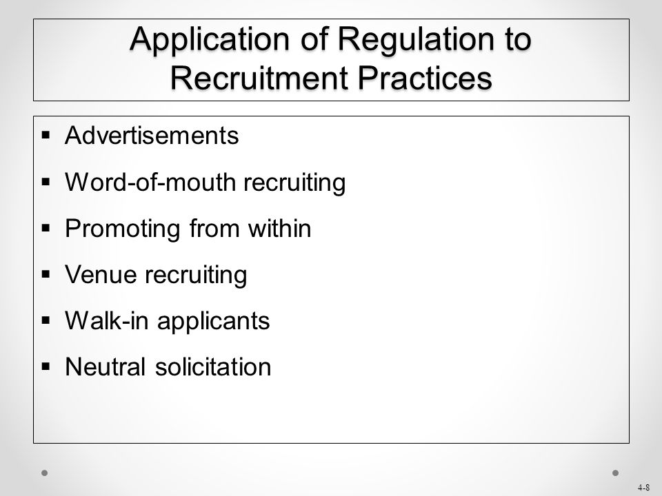 Application of Regulation to Recruitment Practices