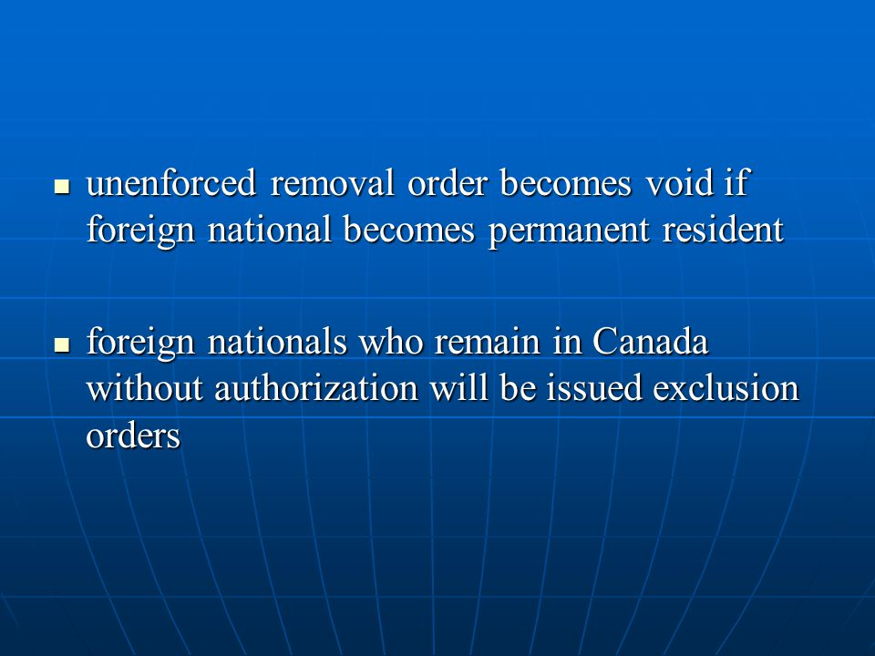 unenforced removal order becomes void if foreign national becomes permanent resident